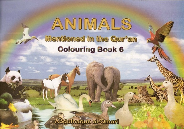 Colouring Book 6: Animals Mentioned In The Qur'an Children's Books