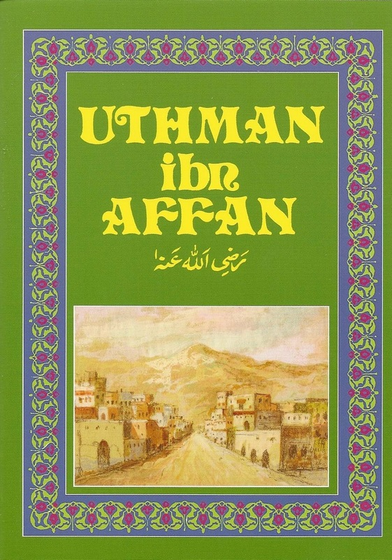 Uthman Ibn Affan (RA) Children's Books