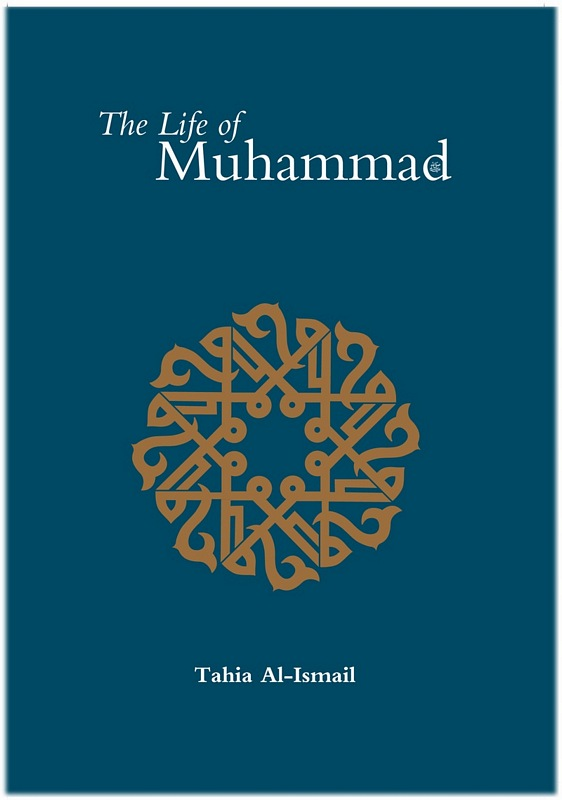 The Life of Muhammad (SAAS) Hadith and Seerah