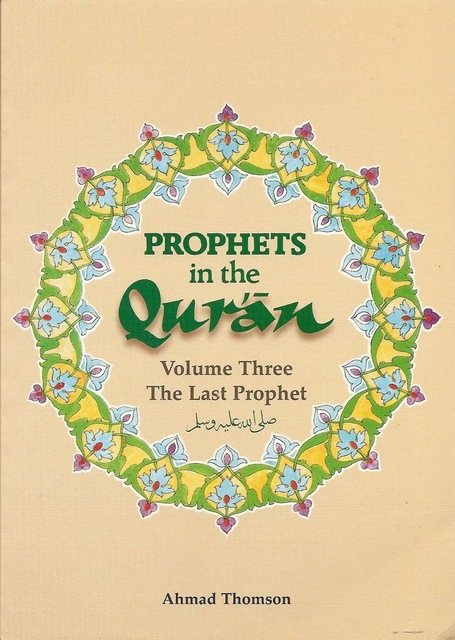 Prophets in the Qur'an: Volume 3