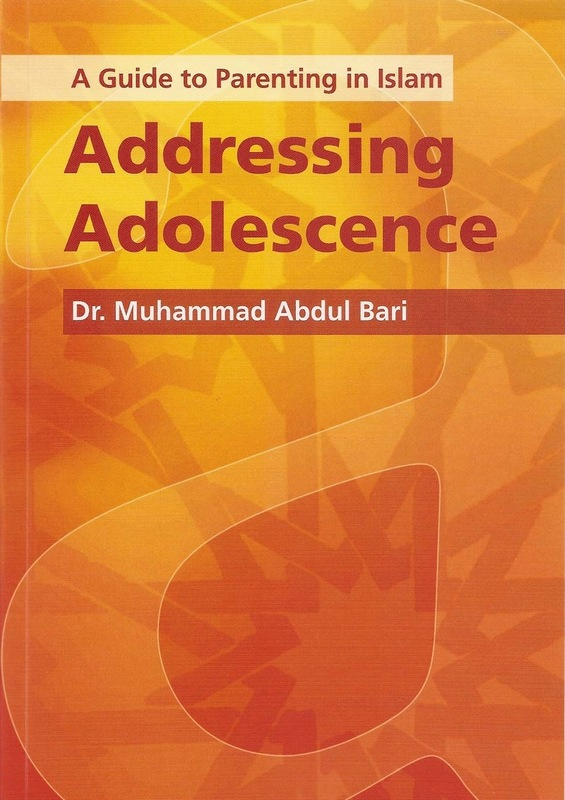 A Guide to Parenting in Islam: Addressing Adolescence