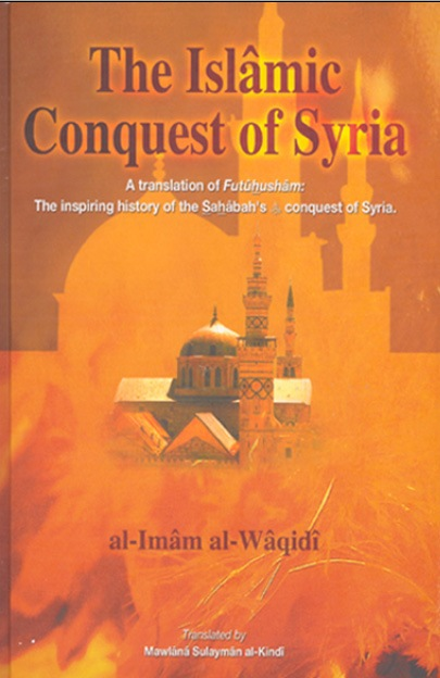 The Islamic Conquest of Syria